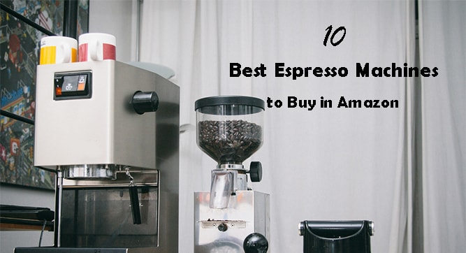 10-best-espresso-machines-to-buy-in-amazon
